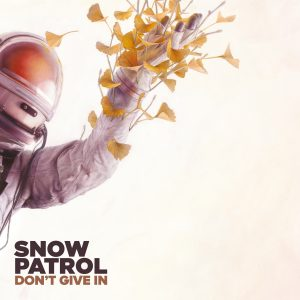 SNOW PATROL DON'T GIVE IN